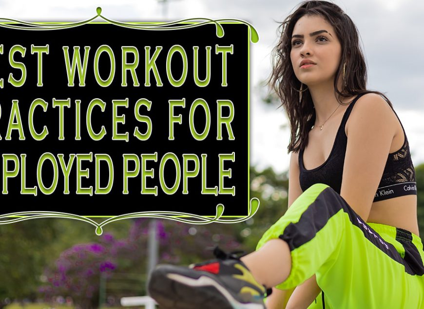 Best workout practices for employed people