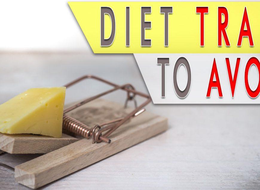 Diet Traps to Avoid