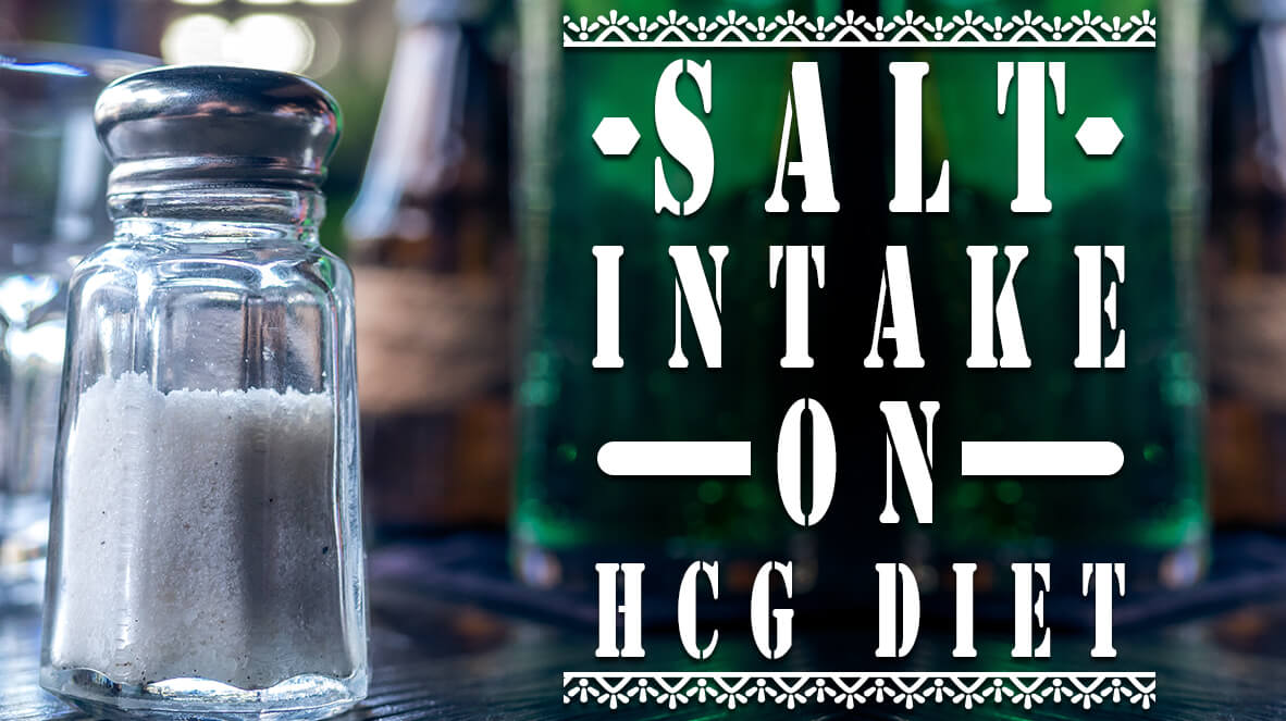 Salt Intake on HCG Diet