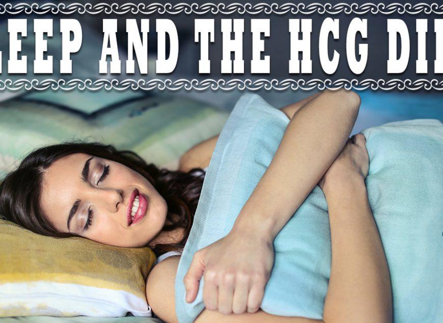 Sleep and the HCG Diet