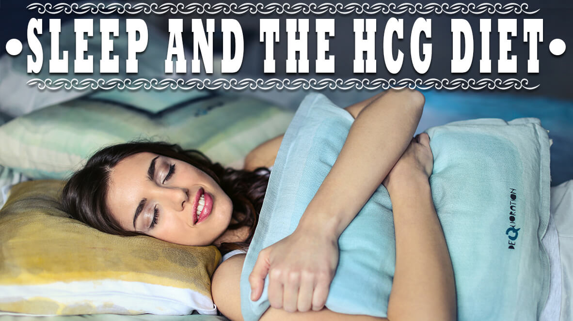 Sleep and the HCG Diet