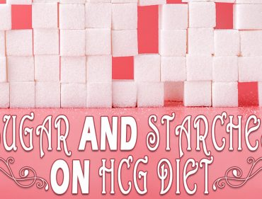 Sugar and Starches on HCG Diet