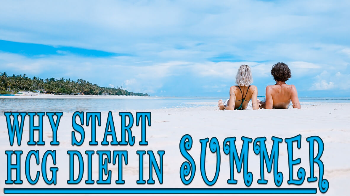 Why Start HCG Diet in Summer - HCG24
