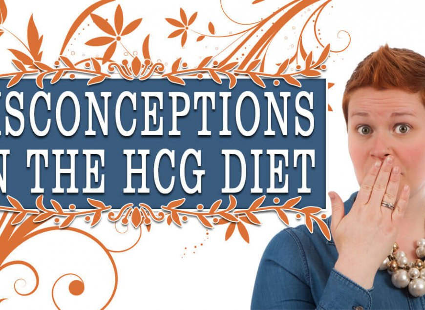 Misconceptions on the HCG Diet