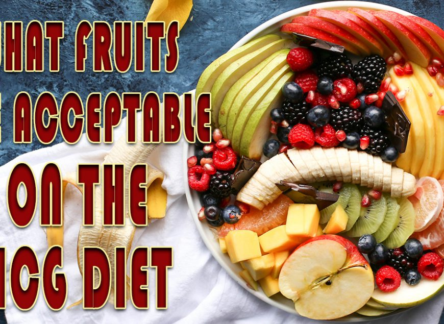 What fruits are Acceptable on the HCG Diet