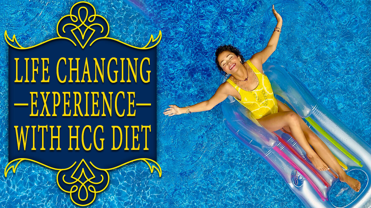 Life Changing Experience with HCG Diet