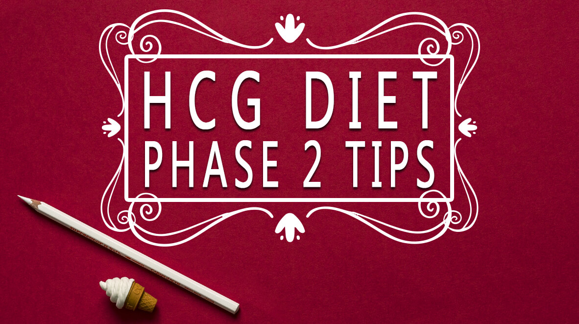 HCG Diet Phase 2 Tips