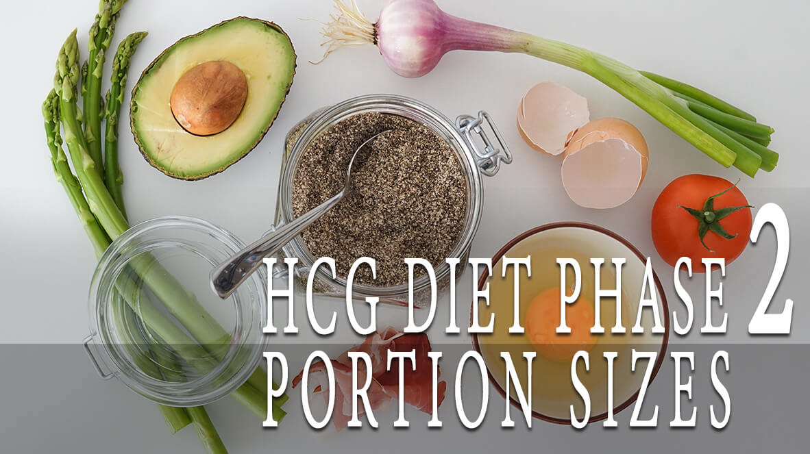 HCG Diet Phase 2 Portion Sizes