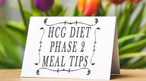 HCG Diet Phase 2 Meal Tips