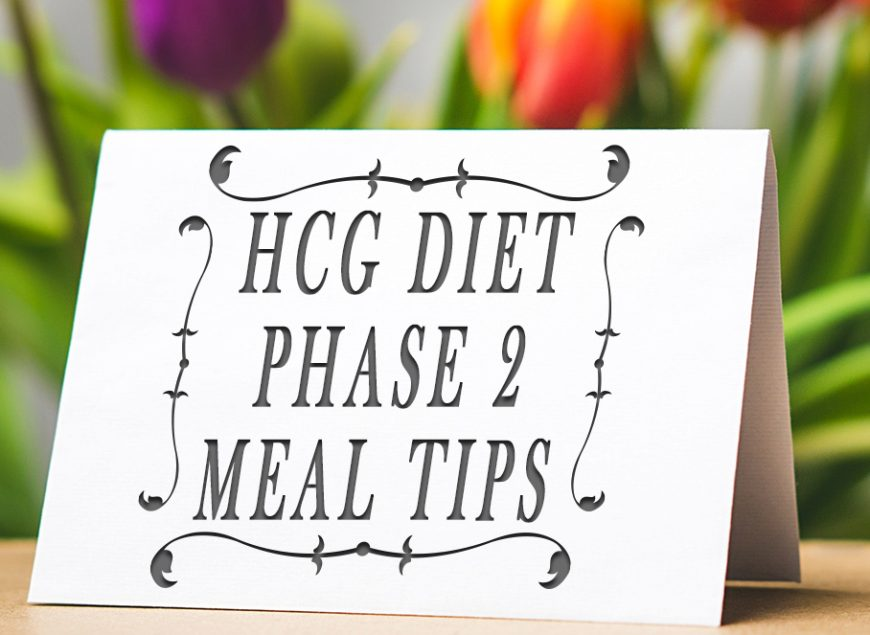HCG Diet Phase 2 Meal Tips