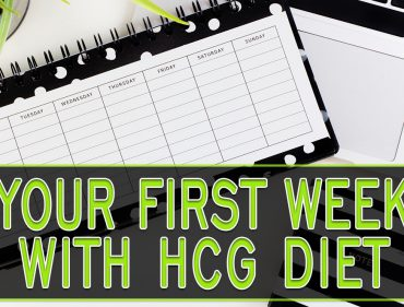 Your First Week with HCG Diet