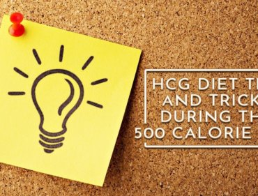 HCG Diet Tips and Tricks During the 500 Calorie Diet