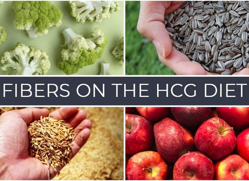Fibers on the HCG Diet