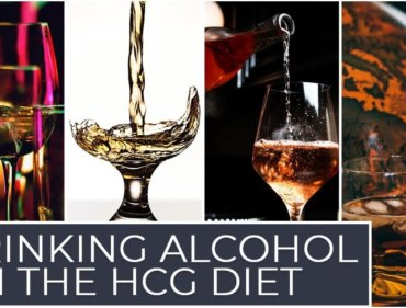 Drinking Alcohol on the HCG Diet