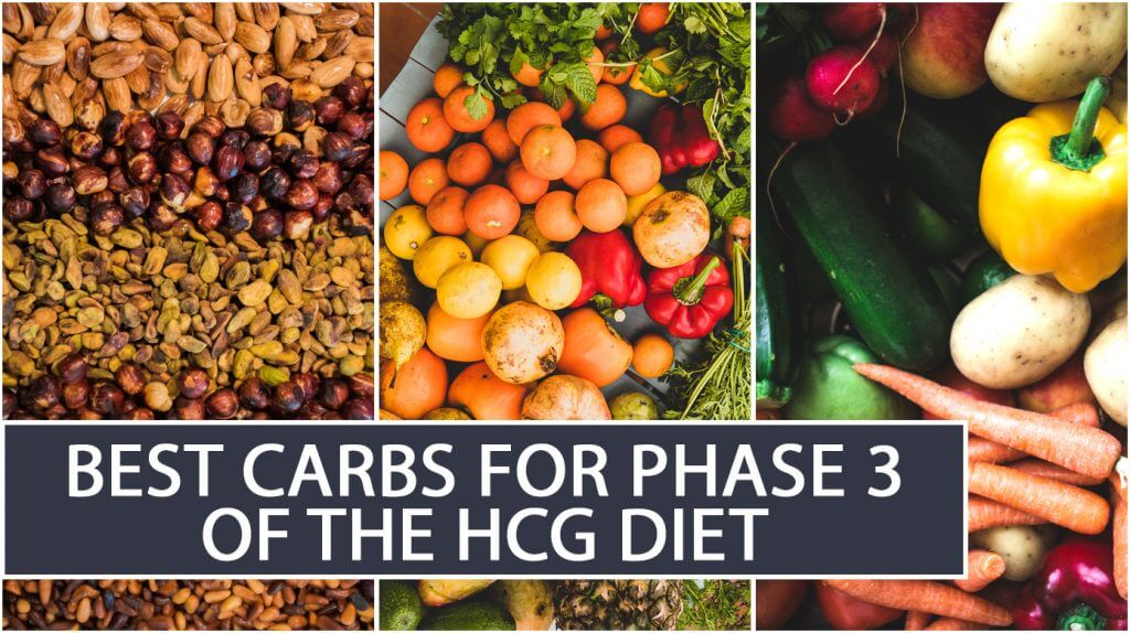 Best Carbs for Phase 3 of the HCG diet