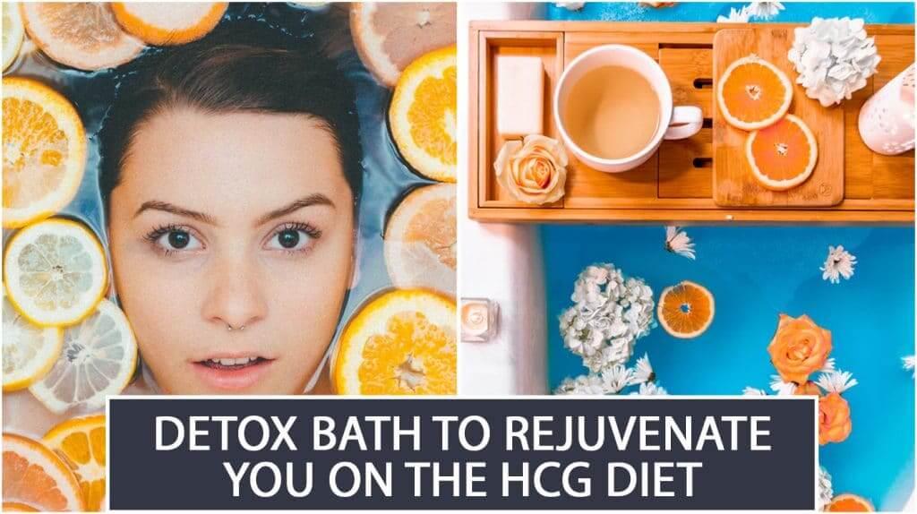 Detox Bath to Rejuvenate You on the HCG diet