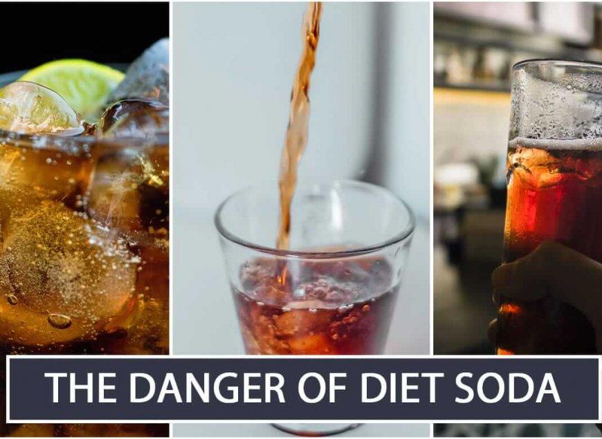 The Danger of Diet Soda