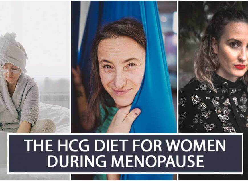 The HCG Diet for Women During Menopause