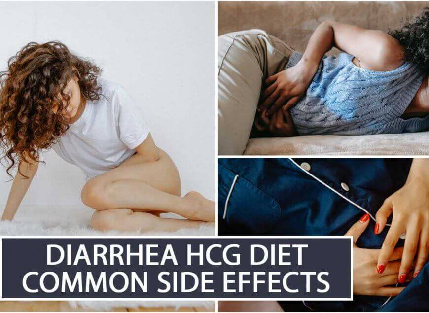 Diarrhea HCG Diet Common Side Effects
