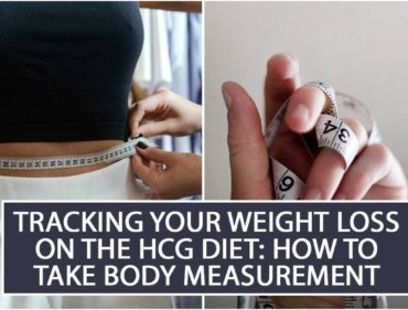 Tracking Your Weight Loss on the HCG diet How to Take Body Measurement