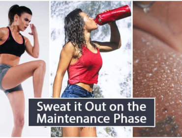 Sweat it Out on the Maintenance Phase