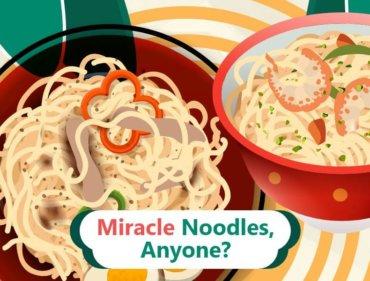 MiracleNoodles,Anyone